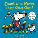 Count with Maisy, Cheep, Cheep, Cheep! - Book