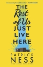 The Rest of Us Just Live Here - Book
