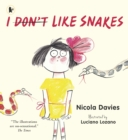I (Don't) Like Snakes - Book