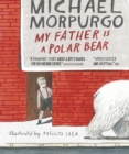 My Father Is a Polar Bear - Book