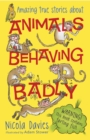 Animals Behaving Badly - Book