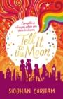 Tell It to the Moon - Book