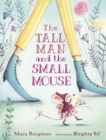 The Tall Man and the Small Mouse - Book