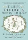 Elsie Piddock Skips in Her Sleep - Book