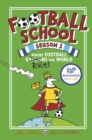 Football School Season 1: Where Football Explains the World - Book