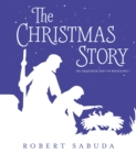 The Christmas Story : An Exquisite Pop-Up Retelling - Book