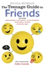 The Teenage Guide to Friends - Book
