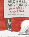My Father Is a Polar Bear - eBook