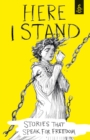 Here I Stand: Stories that Speak for Freedom - eBook