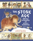 The Stone Age : Hunters, Gatherers and Woolly Mammoths - Book