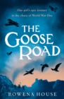 The Goose Road - Book