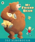 My Friend Bear - Book