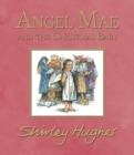 Angel Mae and the Christmas Baby - Book