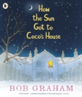 How the Sun Got to Coco's House - Book