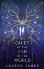The Quiet at the End of the World - Book