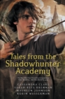 Tales from the Shadowhunter Academy - eBook