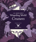 J.K. Rowling's Wizarding World: Magical Film Projections: Creatures - Book