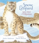 Snow Leopard: Grey Ghost of the Mountain - Book