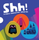 Shh! : A Chris Haughton Boxed Set - Book