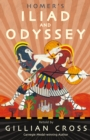 Homer's Iliad and Odyssey : Two of the Greatest Stories Ever Told - Book