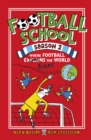 Football School Season 2: Where Football Explains the World - Book