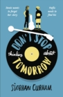 Don't Stop Thinking About Tomorrow - Book
