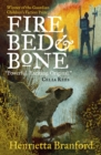 Fire, Bed and Bone - Book