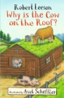Why Is the Cow on the Roof? - Book