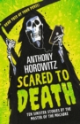 Scared to Death : Ten Sinister Stories by the Master of the Macabre - Book