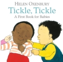 Tickle, Tickle : A First Book for Babies - Book