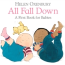 All Fall Down : A First Book for Babies - Book