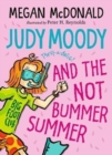 Judy Moody and the NOT Bummer Summer - Book