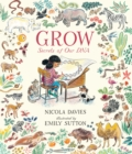 Grow : Secrets of Our DNA - Book