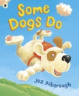 Some Dogs Do - Book