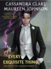 Ghosts of the Shadow Market 3: Every Exquisite Thing - eBook