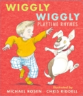 Wiggly Wiggly : Playtime Rhymes - Book