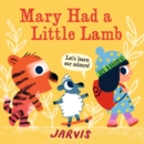 Mary Had a Little Lamb : A Colours Book - Book