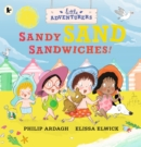 The Little Adventurers: Sandy Sand Sandwiches - Book