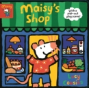 Maisy's Shop: With a pop-out play scene! - Book