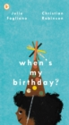 When's My Birthday? - Book