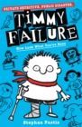 Timmy Failure: Now Look What You've Done - Book