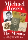 The Missing: The True Story of My Family in World War II - Book
