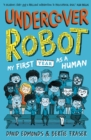 Undercover Robot: My First Year as a Human - Book