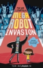 The Day I Started a Mega Robot Invasion - Book