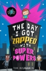 The Day I Got Zapped with Super Powers - Book