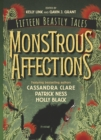 Monstrous Affections : An Anthology of Beastly Tales - Book