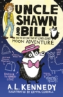 Uncle Shawn and Bill and the Not One Tiny Bit Lovey-Dovey Moon Adventure - eBook