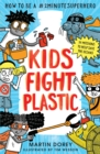 Kids Fight Plastic : How to be a #2minutesuperhero - Book
