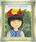 Little Frida : A Story of Frida Kahlo - Book
