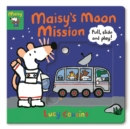 Maisy's Moon Mission : Pull, Slide and Play! - Book